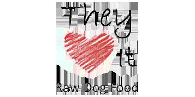They Love It Raw Dog Food